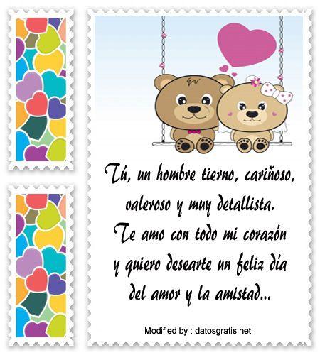 descargar mensajes del dia del amor y la amistad,mensajes bonitos para el dia del amor y la amistad: http://www.datosgratis.net/mensajes-de-san-valentin-para-enamorados/