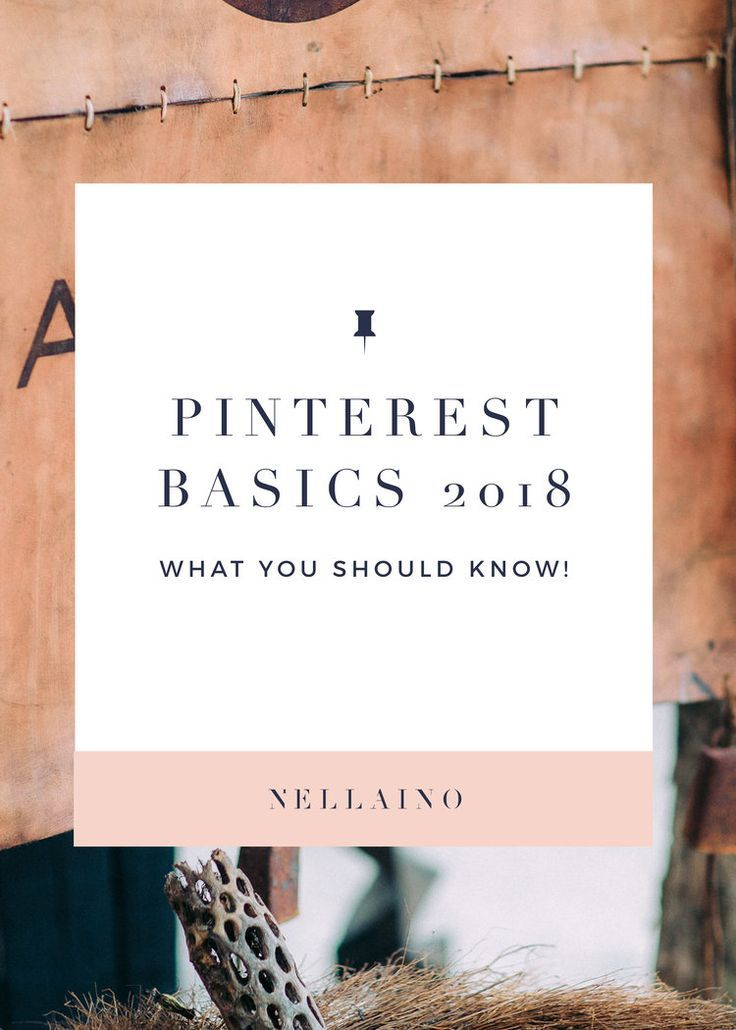 Pinterest marketing tips and basics for busy business owners, creatives and bloggers. Visit www.nellaino.com/blog to read more!