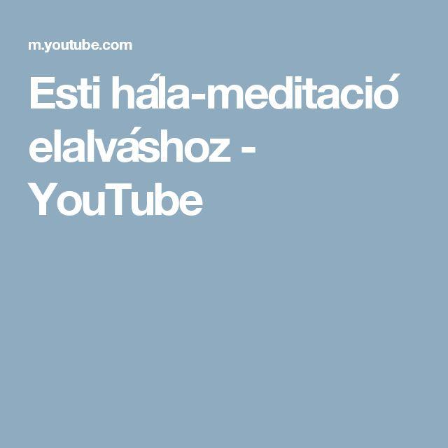 Esti hála-meditació elalváshoz - YouTube