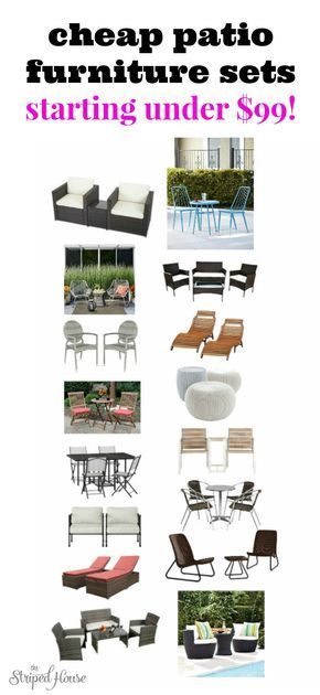 cheap patio furniture sets starting under $99 The Striped House