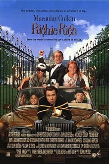 Richie Rich (sometimes stylized Ri¢hie Ri¢h) is a 1994 American live-action film adaptation of the Harvey Comics comic book character Richie Rich. Directed by Donald Petrie, and starring Macaulay Culkin as the title character. Edward Herrmann, Michael McShane, Christine Ebersole, Jonathan Hyde, and John Larroquette serve in supporting roles, while Reggie Jackson, Claudia Schiffer and Ben Stein appear in cameo roles. Culkin's younger brother, Rory Culkin, played the part of young Richie.