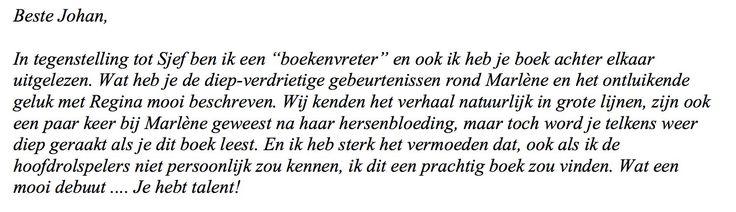"""Een geweldige reactie van een lezer van de nieuwe roman 'Heleen' van Johan Steenhoek: """"Wat heb je de diep-verdrietige gebeurtenissen rond Marlene (Heleen in het boek) en het ontluikende geluk met Regina (Brigitte in het boek) mooi beschreven. Wat een mooi debuut... Je hebt talent!"""" #heleen #johansteenhoek #roman #futurouitgevers"""