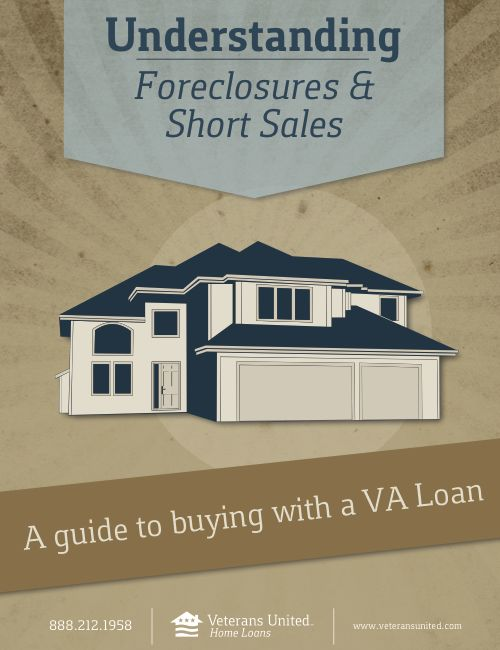 Buying a Foreclosure or Short Sale with a VA Loan ...