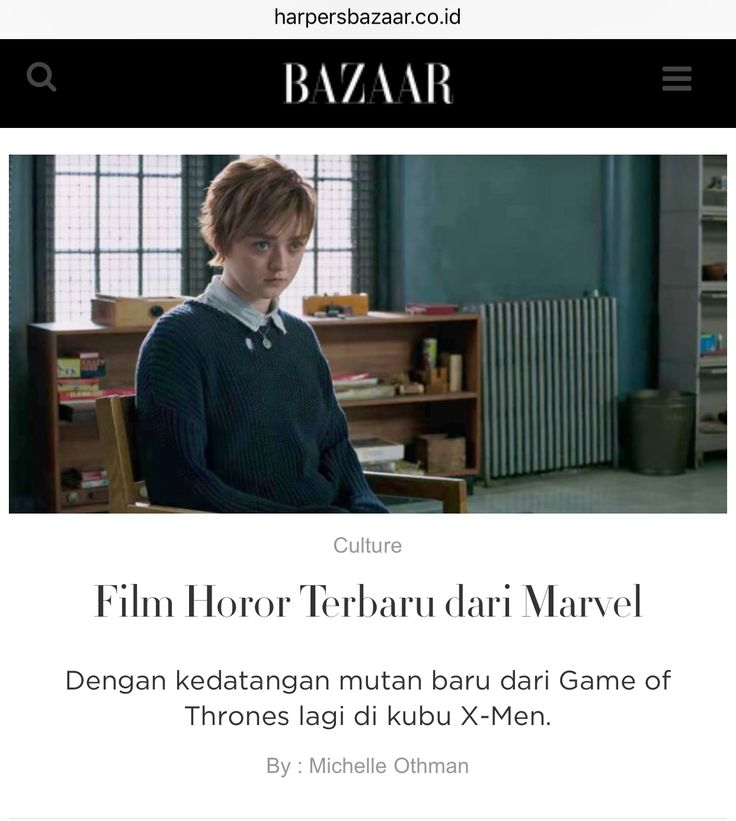 New horror movie from Marvel: X-Men The New Mutants, with Arya Stark from Game of Thrones - article for Harper's Bazaar website