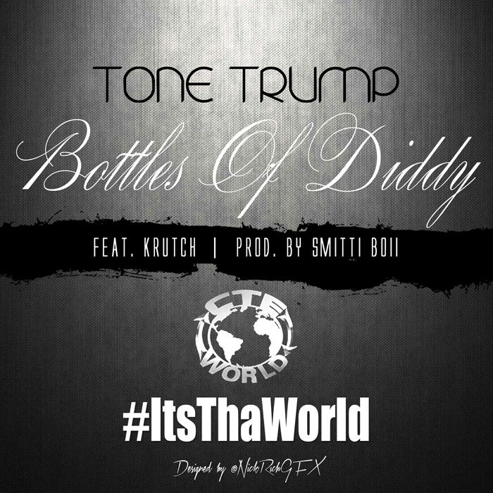 CTE's Philly rep Tone Trump drops his latest single Bottles of Diddy featuring Krutch. Looks like Tone is def trying for a hit with this one.