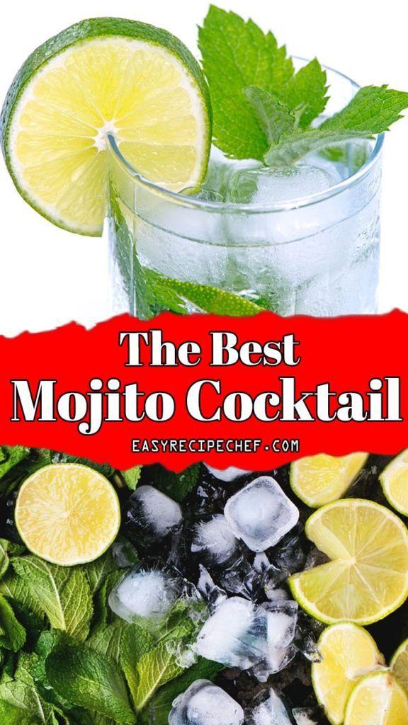 The Best Mojito Cocktail Easy Recipe Chef Recipe Mojito Cocktail Easy Cocktails Mojito Cocktail Recipe