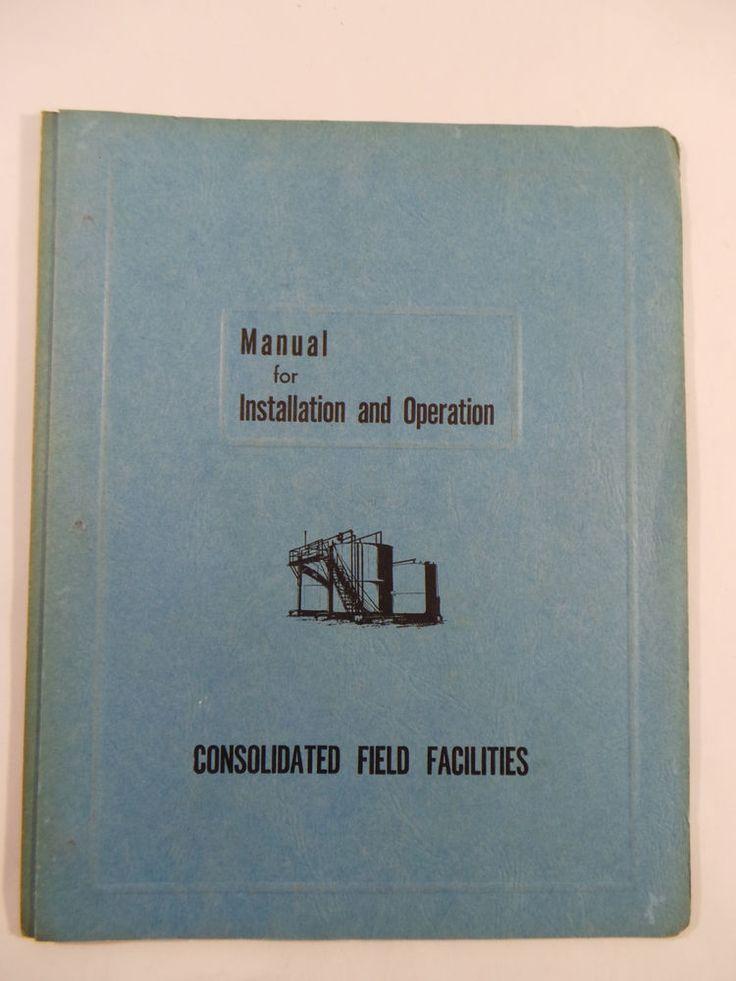 1961 SHELL OIL COMPANY Billings Montana Installation & Operation Manual Field