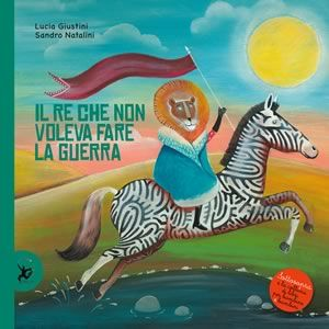 Re Fiorenzo amava dormire fino a tardi, andare a cavallo, sdraiarsi sull'erba ad ammirare il cielo e non voleva fare la guerra! #sottosopra, Un nuovo racconto che abbiamo letto per voi, edito da EDT-Giralangolo, collana Sottosopra