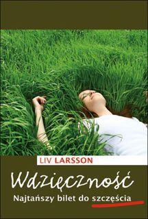 Liv Larsson WDZIĘCZNOŚĆ NAJTAŃSZY BILET DO SZCZĘŚCIA