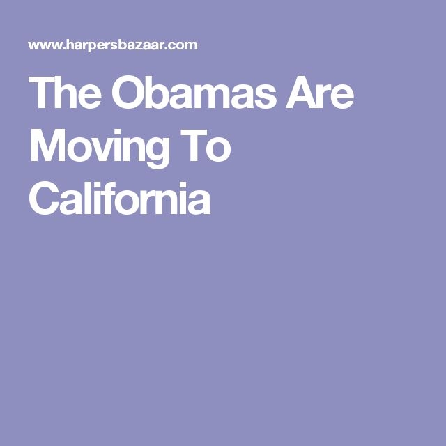 The Obamas Are Moving To California