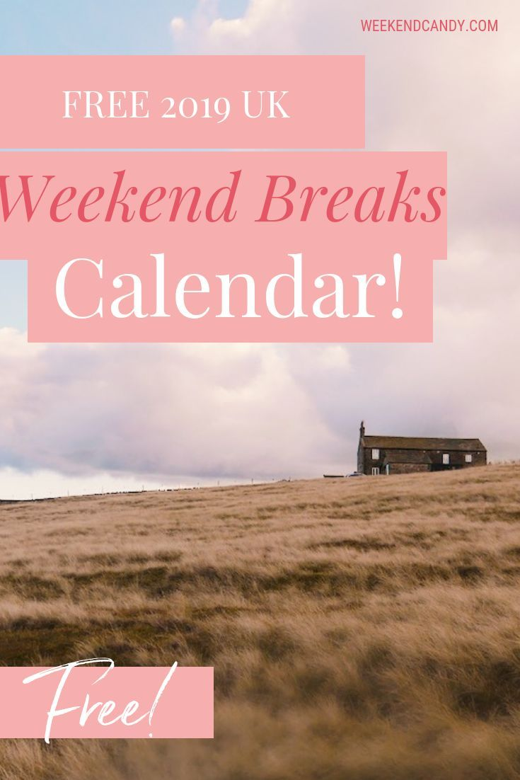 Make 2019 Your Best Short Break Year Yet This Free Downloadable Calendar Has 12 Unique Itineraries For Wee Weekend Breaks Weekend Escape Traveling By Yourself