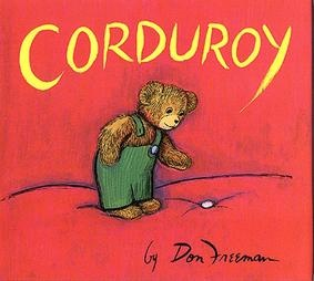 Corduroy.. one of my FAVORITE books when I was a child.. *happy tears*