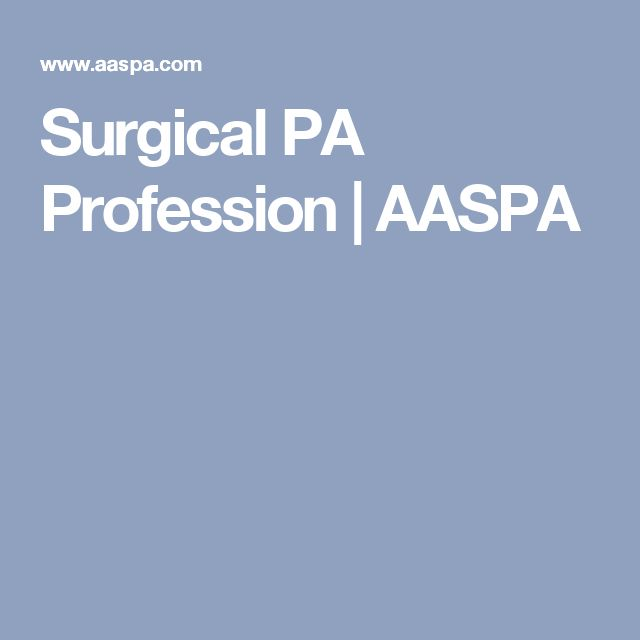 Surgical PA Profession | AASPA