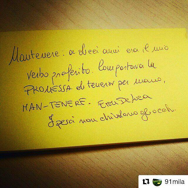 Il significato di Man-Tenere per Erri De Luca con @91mila. #ScattiDiScrittura  #repost #regram #notes #stickynotes #photoftheday #handwritten #handwriting #paper #yellow #book #bookstagram #quotestags #quoteoftheday #wordstagram #wordsoftheday #errideluca #ipescinonchiudonogliocchi