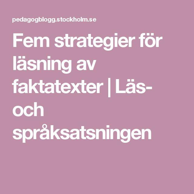 Fem strategier för läsning av faktatexter | Läs- och språksatsningen
