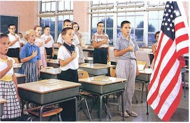 Pledge of Allegiance was said in school classrooms daily.