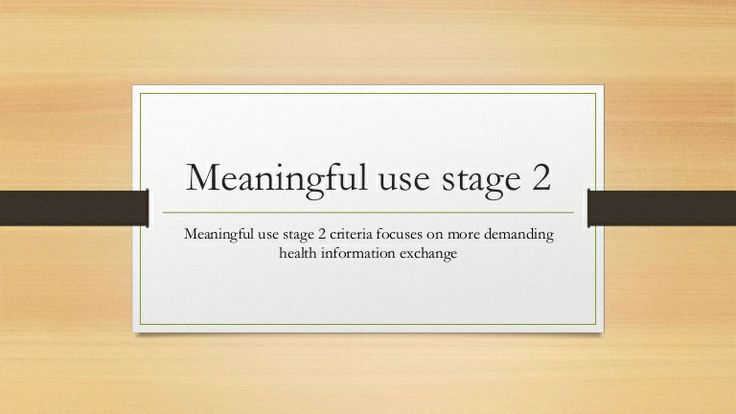 What is Meaningful use stage 2 by Nortec Ehr via slideshare