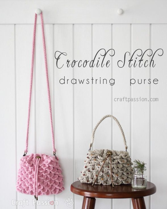 Great step-by-step tutorial for a crocodile stitch drawstring purse by Craft Passion