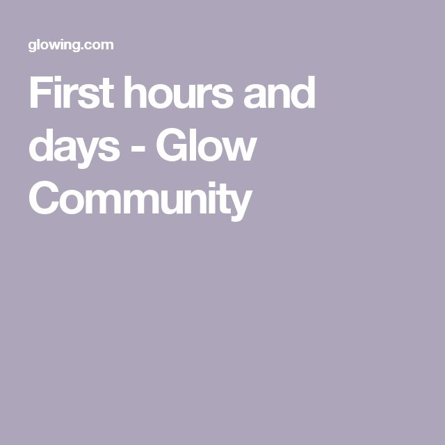 First hours and days - Glow Community