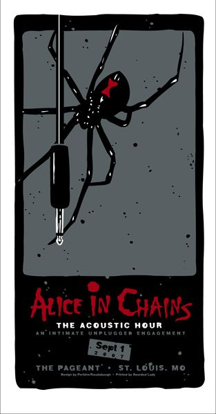 GigPosters.com - Alice In Chains - but is it really AIC w/out Layne? That is the question. I say no.