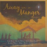 Away in a Manger: Peaceful Christmas Classics [CD]