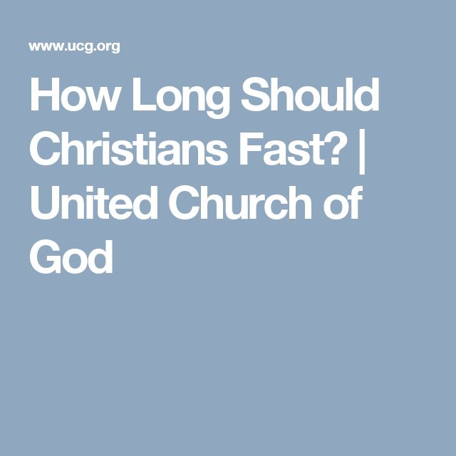How Long Should Christians Fast? | United Church of God
