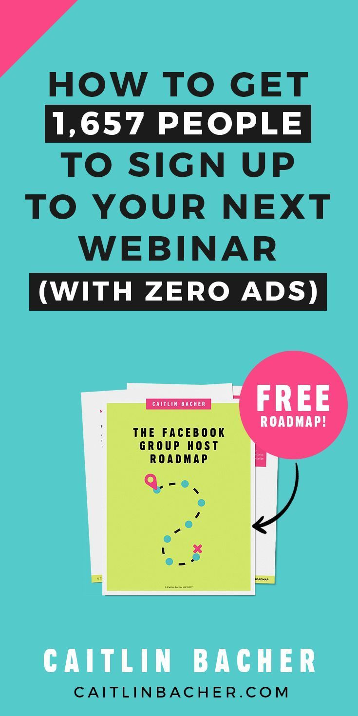 How to get 1657 people to sign up to your next webinar with zero ads. Webinars | Facebook Groups | Social Media Marketing | Social Media Tips | Business Tips