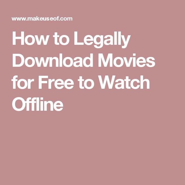 How to Legally Download Movies for Free to Watch Offline