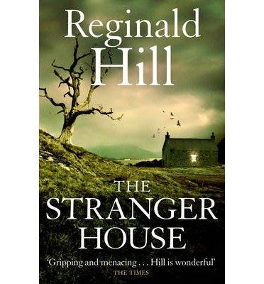 [ THE STRANGER HOUSE ] By Hill, Reginald ( AUTHOR ) Sep-2009[ Paperback ], http://www.amazon.co.uk/dp/B00KLO4BVY/ref=cm_sw_r_pi_awdl_owbCxbPNMNYYV