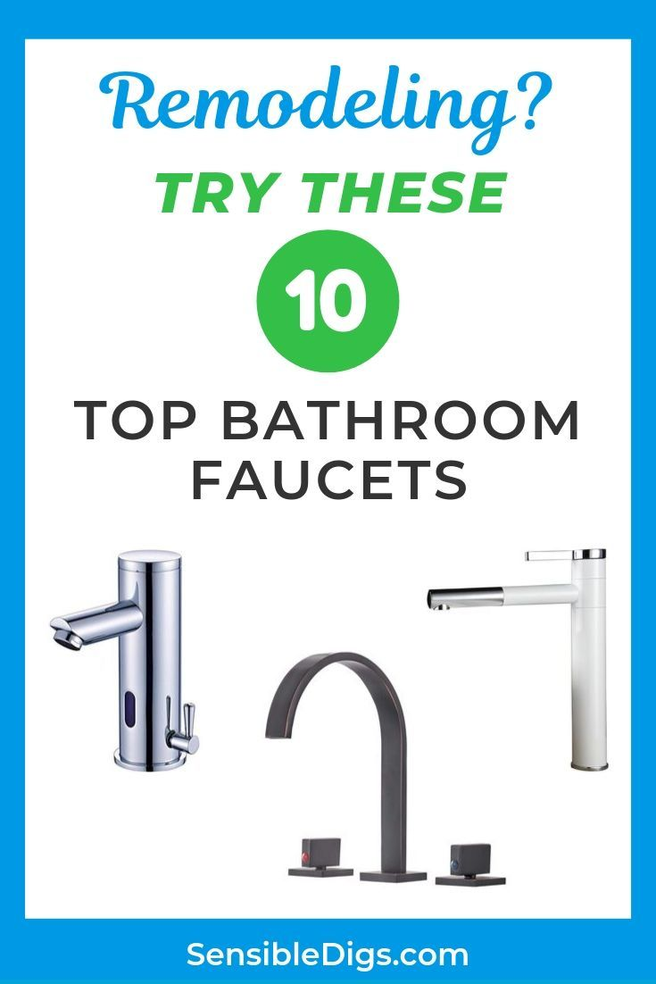 Remodeling Try These 10 Top Bathroom Faucets Bathroom Top Bathroom Faucets Modern Bathroom Faucets