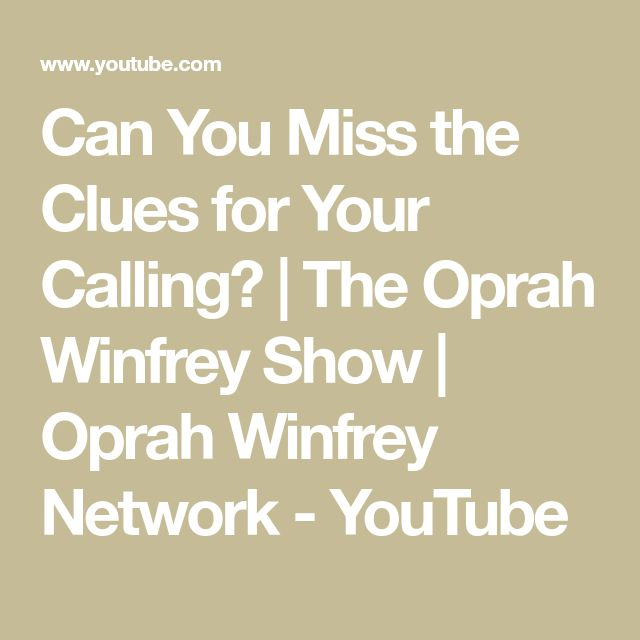 Can You Miss the Clues for Your Calling? | The Oprah Winfrey Show | Oprah Winfrey Network - YouTube