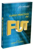 Curso práctico del FUT: n° de pedido 657.46 S175C 2008