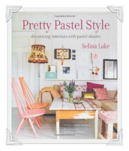 Today is the final day to enter the giveaway for a chance to win a copy of Selina Lake's 'Pretty Pastel Style' - it's a fab book so good luck everyone