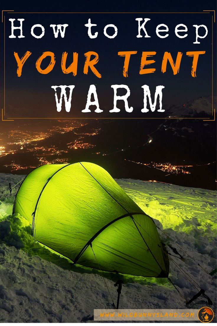 How to insulate a tent to stay warm in 2020 tent wild