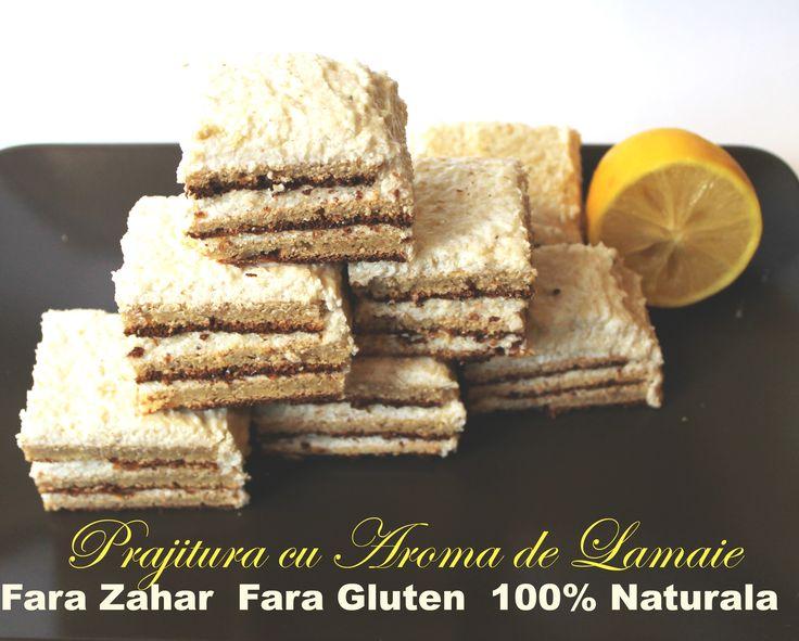Prajitura cu Aroma de Lamaie este usoara, cremoasa si foarte aromata. Fara zahar, gluten si grasimi adaugate este atat gustoasa, cat si sanatoasa.