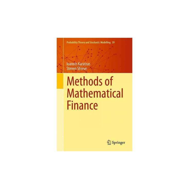 Methods of Mathematical Finance (Hardcover) (Ioannis Karatzas & Steven Shreve)