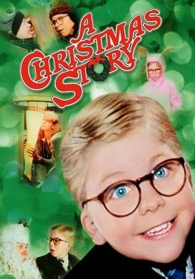 A Christmas Story (1983)  --  One of the best Christmas movies EVER!!