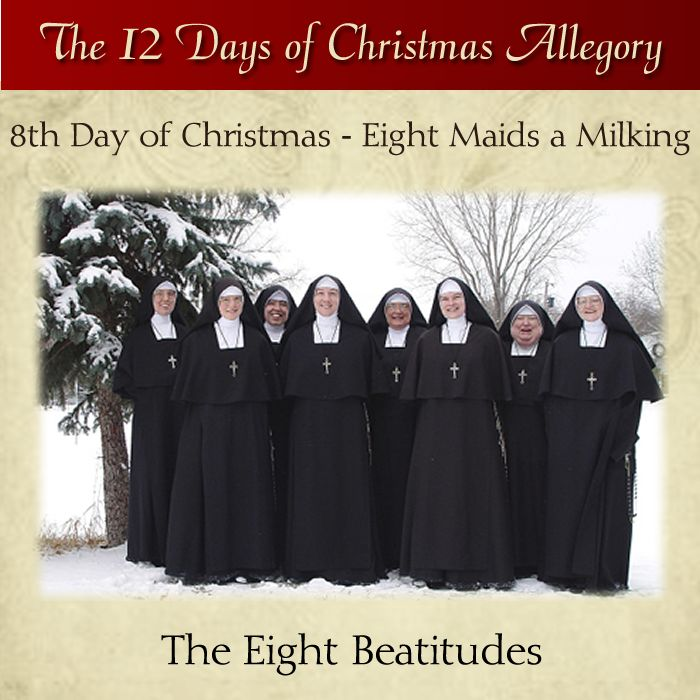 8th Day of Christmas – Eight Maids a Milking – The Eight Beatitudes  #DaughtersofMaryPress #DaughtersofMary