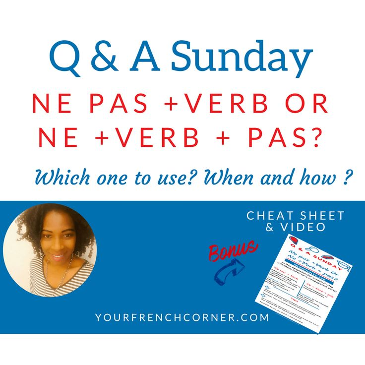 Q&A Sunday: When to Use Ne pas +Verb Or Ne +Verb + pas? #learningfrench #fsl #frenchimmersion