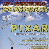 Up, Ratatouille, The Incredibles: Music from the Pixar Films for Solo Piano [CD], 28075707