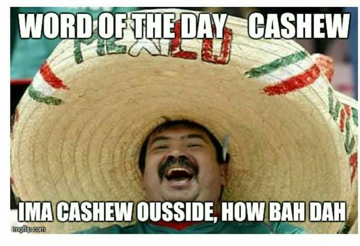 Mexican word of the day cashew