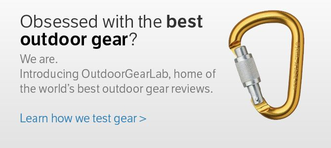 OutdoorGearLab | GREAT RESOURCE!!!! Gear Reviews and comparisons for all sorts of hiking and backpacking gear.