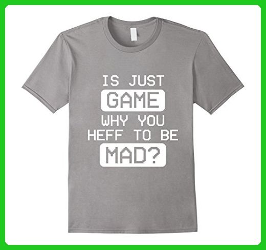 Mens Is Just Game Why You Heff To Be Mad Gaming Hockey Meme Sport 2XL Slate - Sports shirts (*Amazon Partner-Link)