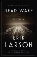 Look for DEAD WAKE, by Erik Larson at Conyers-Rockdale Library! You have access to this current Best Seller in Book [Traditional & CD Audiobook] Format with your PINES Library Card*. | *Available for check out with your valid PINES Library Card: Visit www.gapines.org to place a hold on this title with your Library Card Number and 4 digit PIN – Call 770-388-5040 ext. 115 for PIN info. | #BestSellers: #Nonfiction at #CRLS www.conyersrockdalelibray.org