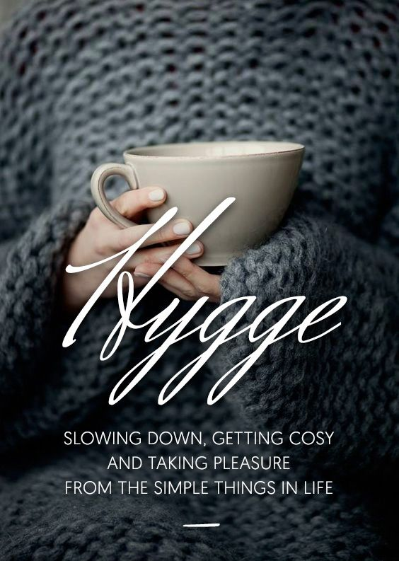 Slowing down, getting cozy and taking pleasure