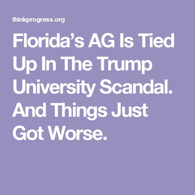 Florida's AG Is Tied Up In The Trump University Scandal. And Things Just Got Worse.