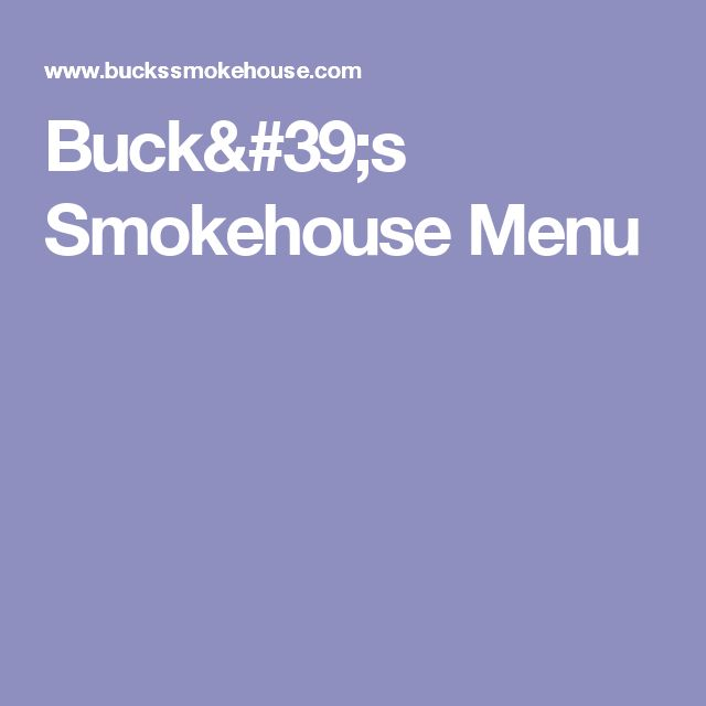 Buck's Smokehouse Menu