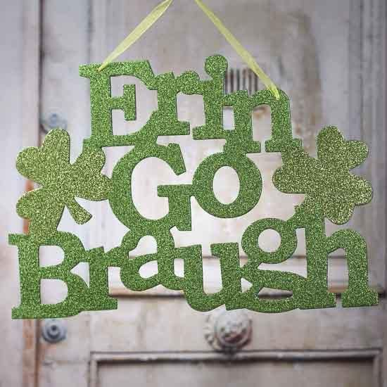 "Glitter ""Erin Go Braugh"" Sign"