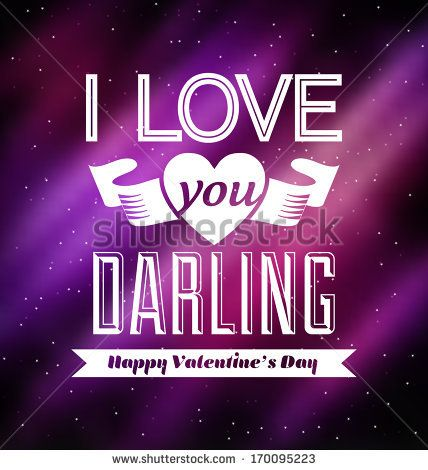 Typographic Valentines Design Template - I love you darling by Vilmos Varga, via Shutterstock
