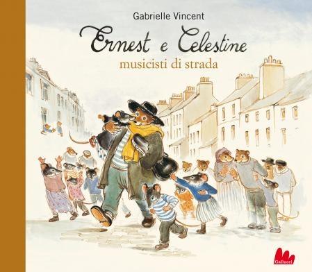"""""""Ernest e Celestine musicisti di strada"""" di Gabrielle Vincent"""